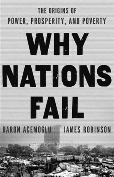 [转载]【阅读】为什么国家会失败?