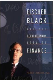 书摘:Fischer Black and the Revolutionary Idea of Finance