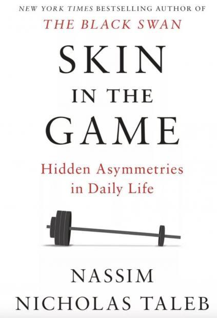 每月好书推荐:塔勒布的新书《Skin in the Game》