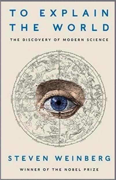 科学的征程——卢昌海品读温伯格《解释世界: 现代科学的发现》